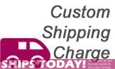 Custom Shipping Charge (FW MED)